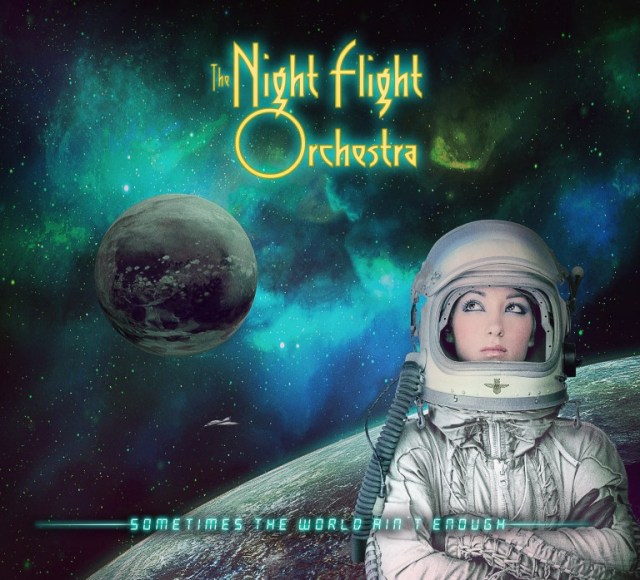 The-Nightflight-Orchestra-Sometimes-The-World-Aint-Enough-Digi-Cover.jpeg